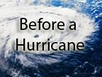 Learn More About How to Prepare Before a Hurricane
