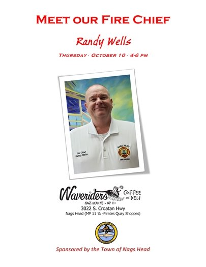 Meet New Nags Head Fire Chief Randy Wells October 10