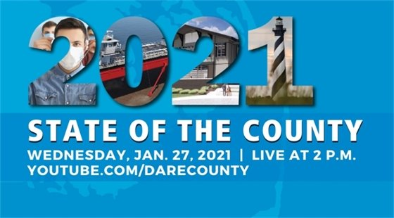 Dare County and the Outer Banks Chamber of Commerce announced a change in date for the upcoming virtual State of the County 2021 presentation. The event—which was previously scheduled to be held at 2 p.m. on Wednesday, Jan. 20, 2021— will now be held one week later, at 2 p.m. on Wednesday, Jan. 27, 2021.
